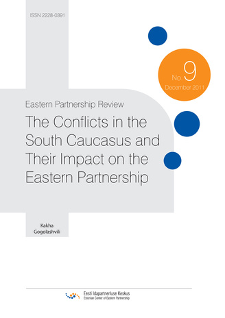 The conflicts in the South Caucasus and their impact on the Eastern Partnership ; (Eastern Partnership review, 9)