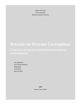 Private-to-private corruption : a survey on Danish and Estonian business environment