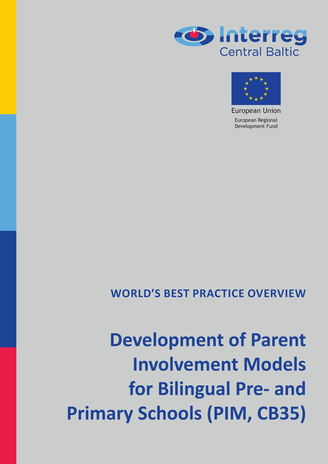Development of parent involvement models for bilingual pre- and primary schools (PIM, CB35) : world's best practice overview
