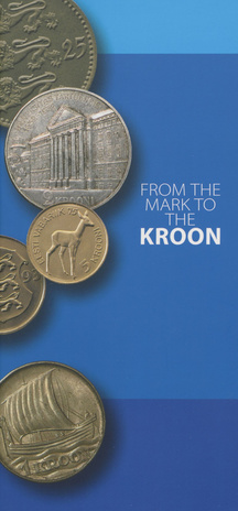 From the mark to the kroon : [based on the collections of Eesti Pank Museum]