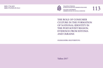 The role of consumer culture in the formation of national identity in the post-Soviet region. Evidence from Estonia and Ukraine