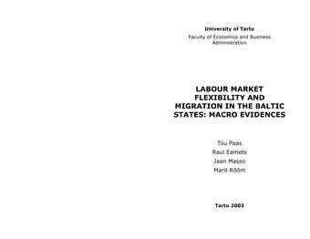 Labour market flexibility and migration in the Baltic States : macro evidences (Working paper series ; 16 [Tartu Ülikool, majandusteaduskond])