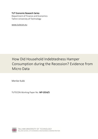 How did household indebtedness hamper consumption during the recession? Evidence from micro data (TUTECON Working Paper ; WP-2014/5)