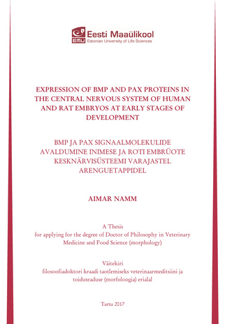 Expression of BMP and Pax proteins in the central nervous system of human and rat embryos at early stages of development : a thesis for applying for the degree of Doctor of Philosophy in Veterinary Science = BMP ja Pax signaalmolekulide avaldumine inim...