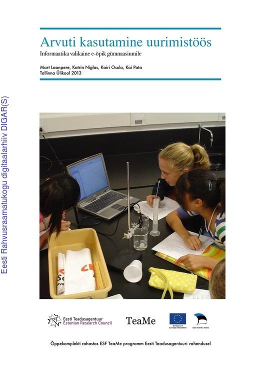 8f2b9cc5c02 Arvuti kasutamine uurimistöös : informaatika valikaine e-õpik gümnaasiumile  | Digar